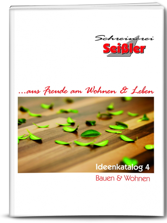 Schreinerei Seissler - Ideen-Katalog